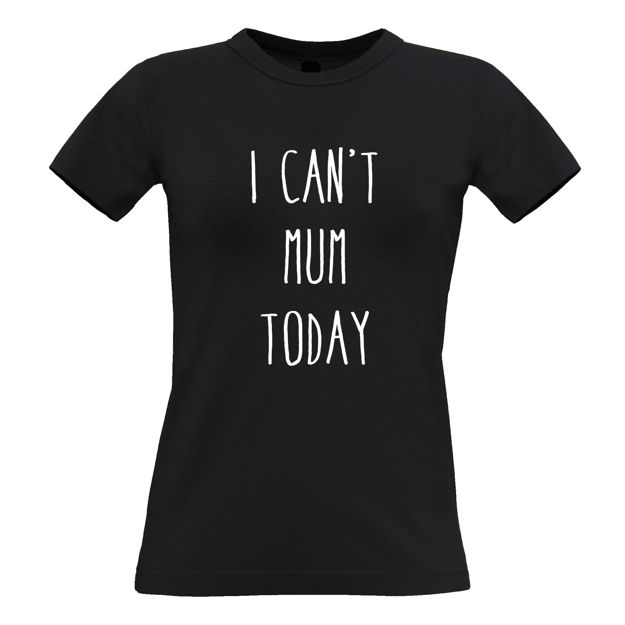 I-Can-039-T-Mum-Today-Lustiger-Spruch-Mutter-Cool-Faul-Muede-Damen-T-Shirt