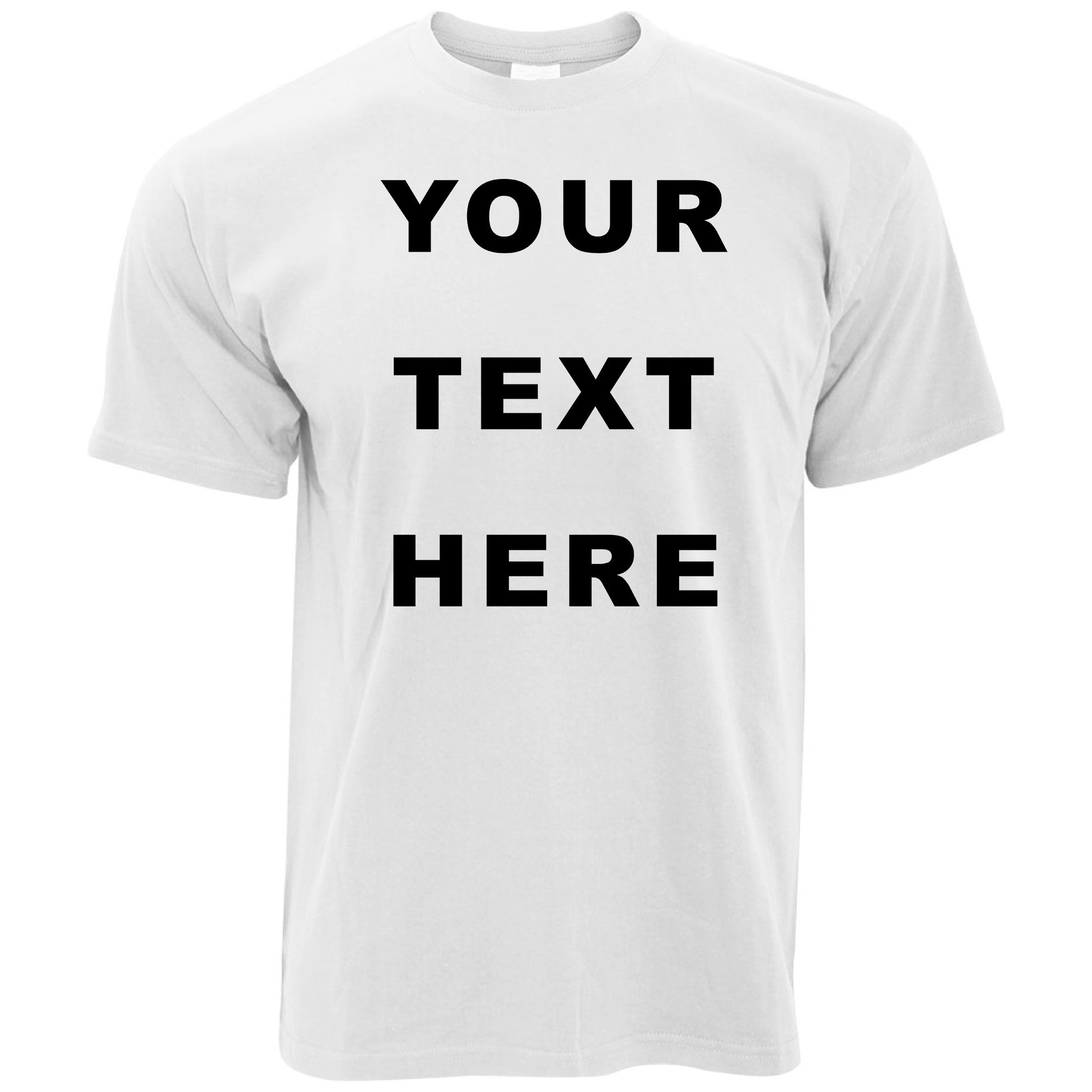 White t shirt ebay uk - Your Text Here Custom Personalised Printed Mens T